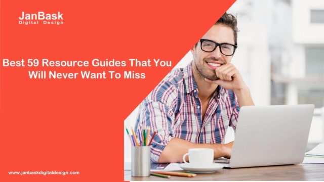 Best 59 Resource Guides That You Will Never Want To Miss