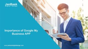 Importance of Google My Business APP
