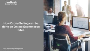 How Cross-Selling can be done on Online Ecommerce Sites