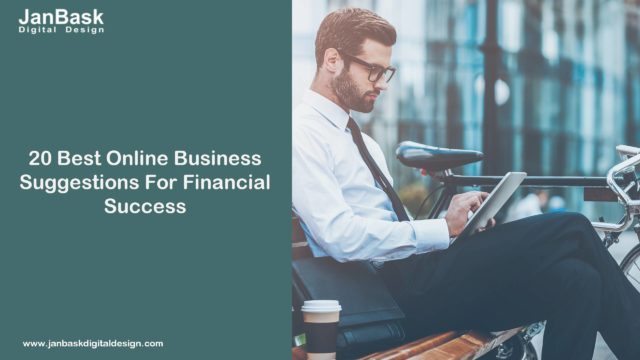 20 Best Online Business Suggestions For Financial Success