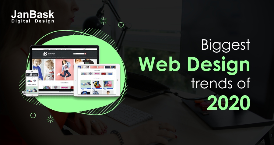 What will be the biggest web design trends of 2020