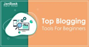 Top Blogging tools for beginner