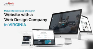 Make effcetive use of color in website with web design company in Virginia