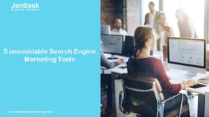 5 unavoidable Search Engine Marketing Tools