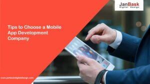 Tips to Choose a Mobile App Development Company