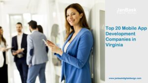 Top 20 Mobile App Development Companies in Virginia