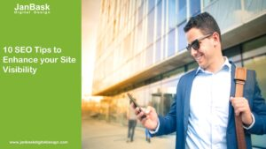 10 SEO Tips to Enhance your Site Visibility