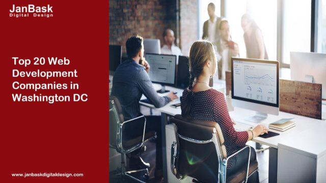 Top 20 Web Development Companies in Washington DC