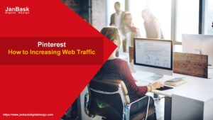 How to Increasing Web Traffic Using Pinterest
