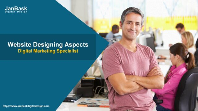 Website Designing Aspects for the Digital Marketing Specialist