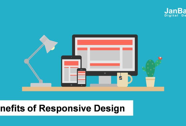 Benefits of Responsive Design
