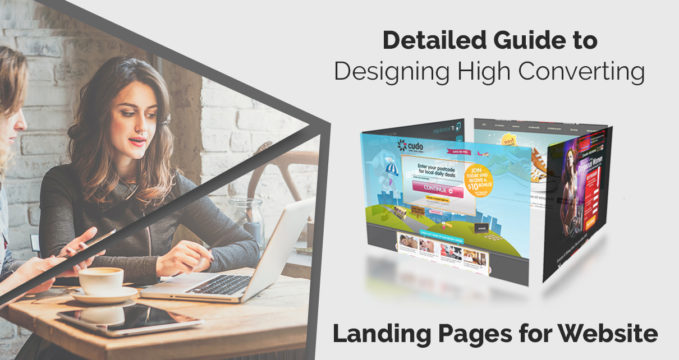 Detailed Guide to Designing High Converting Landing Pages for Website