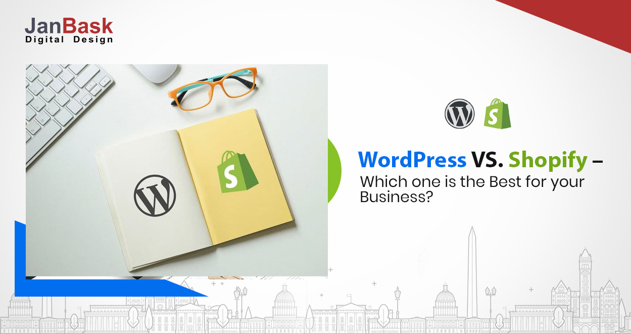 WordPress vs Shopify: Which one is the best for your business?