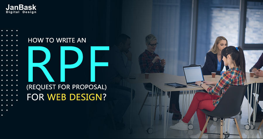 How to Write an RFP (Request for Proposal) for Web Design?
