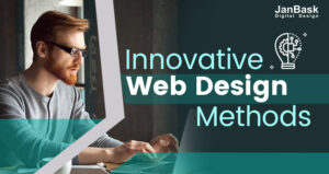 Unique Creative And Innovative Web Design Methods