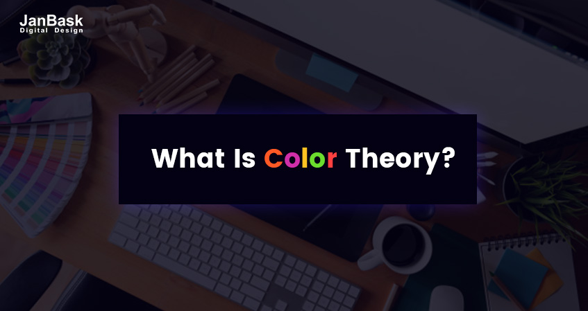 What Is The Relevance Of Color Theory In Digital Designing?