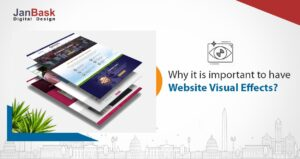 Why it is important to have Website Visual Effects