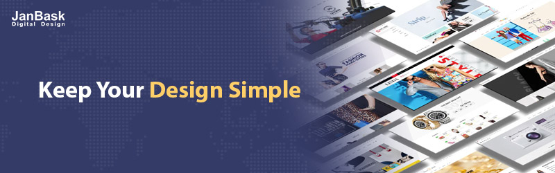 Keep Your Design Simple
