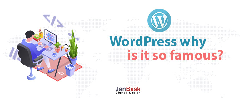 What is WordPress and why is it so famous?