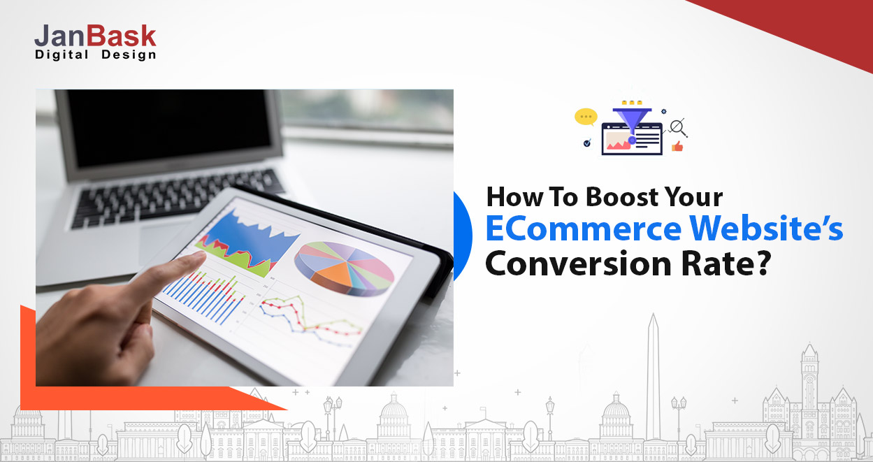 Top 25 eCommerce Conversion Rate Optimization Tips That Will Boost Up Your Sale