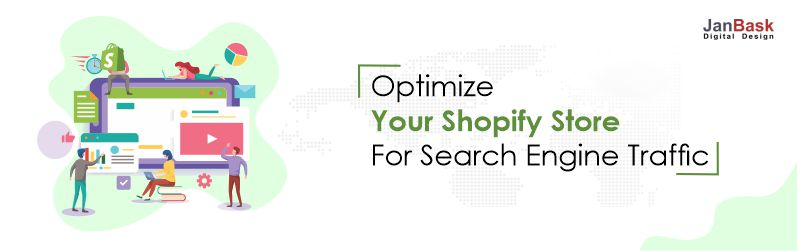 Shopify store for Search Engine Traffic