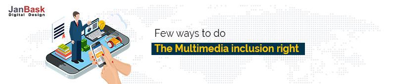 multimedia inclusion right