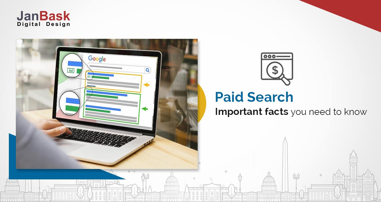 Paid Search - Important facts you need to know
