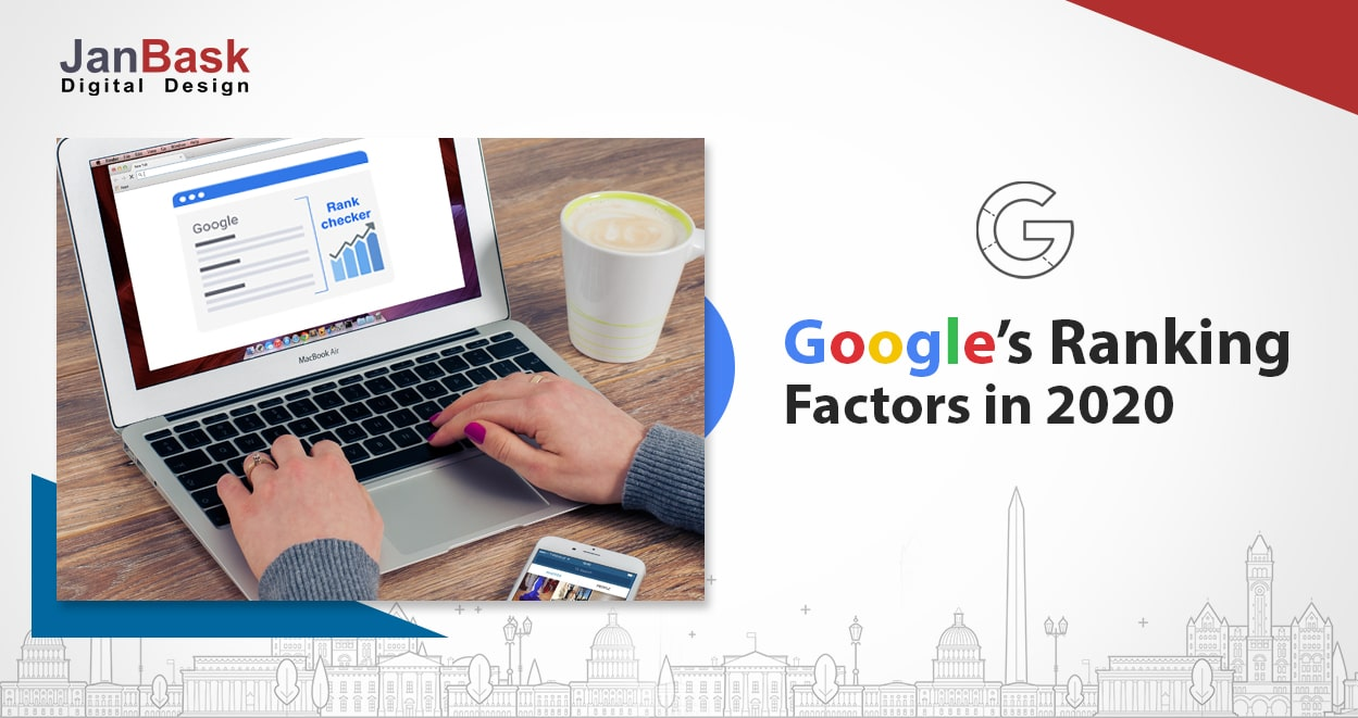 Know More About Google's SEO Ranking Factors in 2020