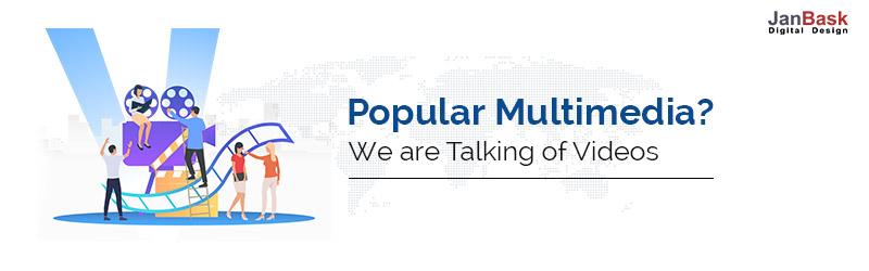 Popular multimedia