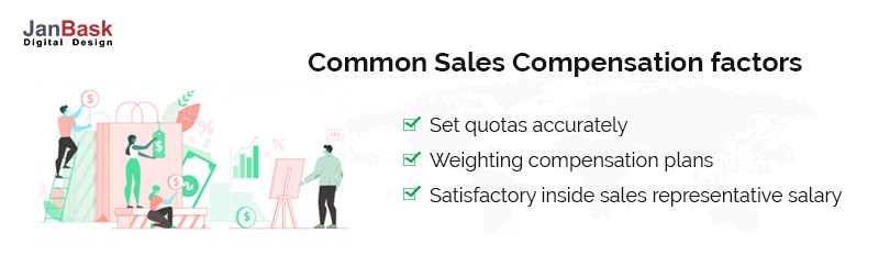 Common Sales compensation factors