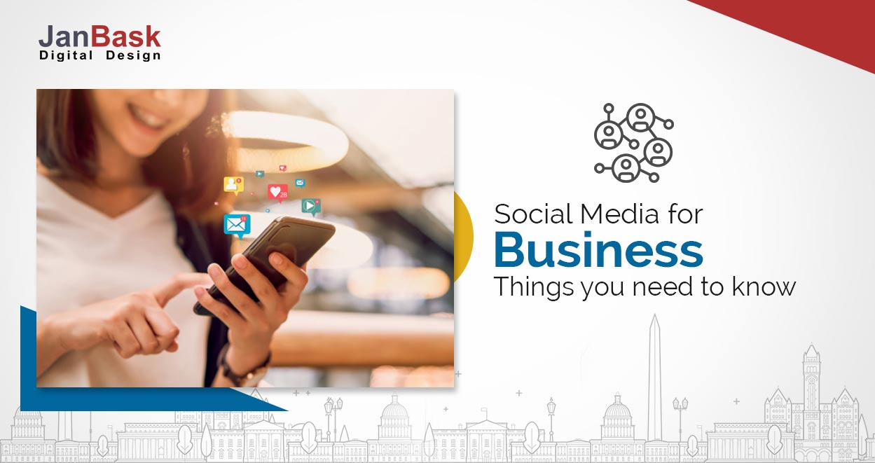Social Media for Business- Things you Need to Know in 2020
