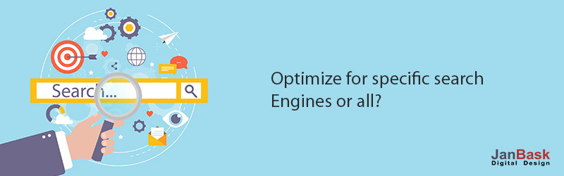 Optimize for specific search engines