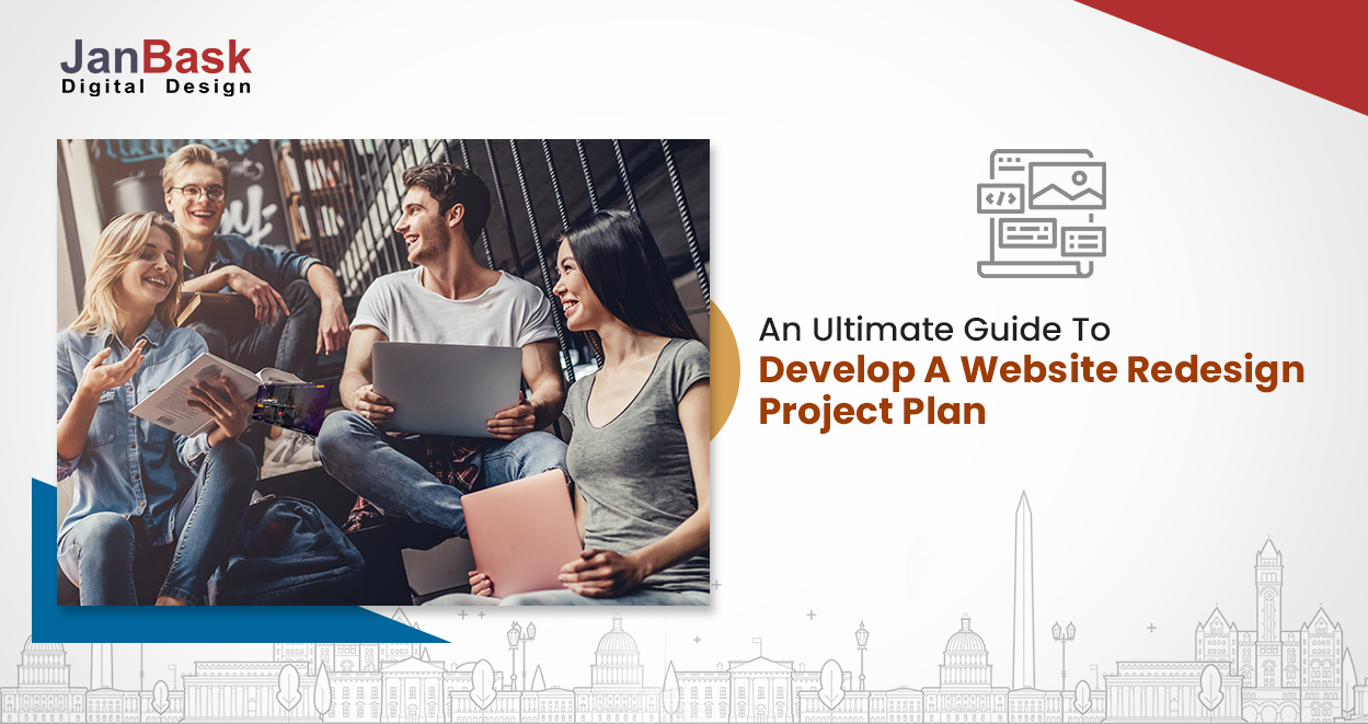 An Ultimate Guide To Develop A Website Redesign Project Plan