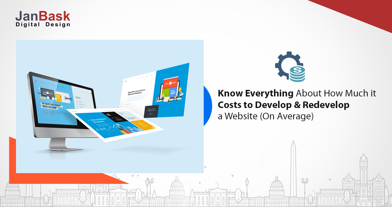 Know Everything About How Much it Costs to Develop & Redevelop a Website (On Average)