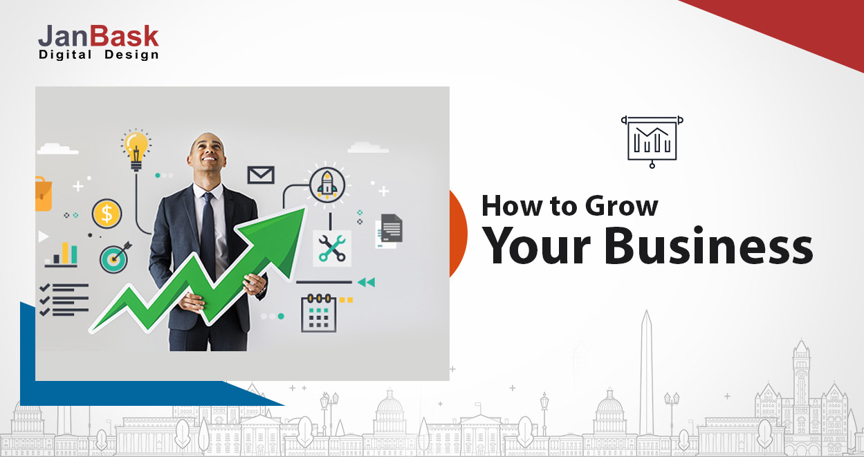 Top 10 Steps On How To Grow Your Business Successfully in 2021