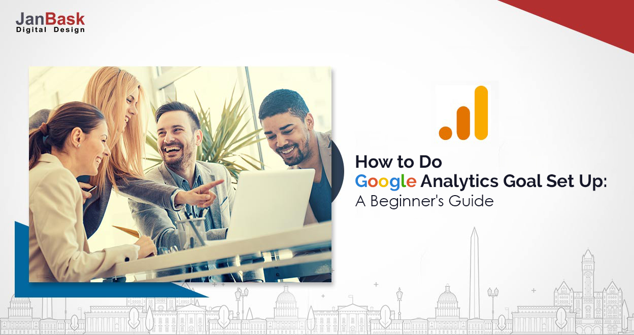 Beginners Guide On How To Do Google Analytics Goal Set Up