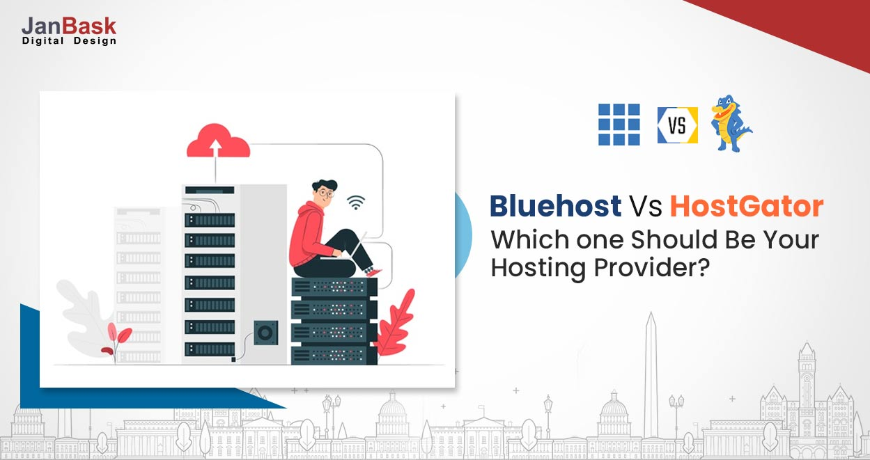 Bluehost vs HostGator - Which one Should Be Your Hosting Provider?