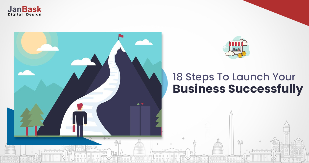 18 Steps Entrepreneurs Should Abide By To Start Own Business